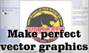 Make perfect vector graphics